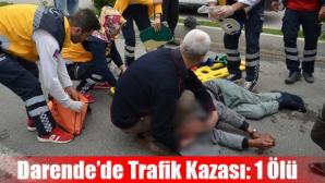 Öğretmenevi Önünde Kaza! 1 Kişi Hayatını Kaybetti