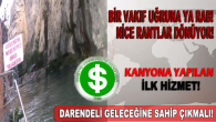 Tohma Kanyonu Ranta Teslim!